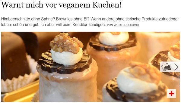 Wenn Maris Hubschmid Vom Tagesspiegel Veganen Kuchen Bestellt Aber